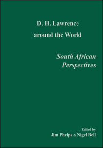 D.H. Lawrence around the world: South African Perspectives
